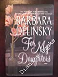 For My Daughters (0060176180) by Delinsky, Barbara