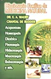 Diccionario Familiar de Medicina Natural. Acupuntura, Homeopatia, Dietetica, Fitoterapia, Hidroterapia, Masoteraia, Balneoterapia y mas. (Spanish Edition) (2011008255) by Dr.E.A. Maury