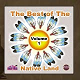 Vol 1 Best of the Native Land