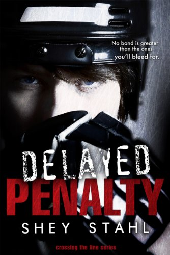 Delayed Penalty (Crossing the Line) by Shey Stahl