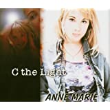 "C the Lightvon ""Anne Marie"""