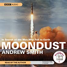 Moondust Audiobook by Andrew Smith Narrated by Andrew Smith