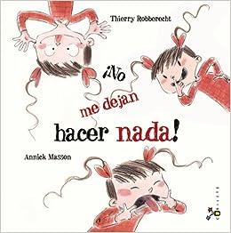 Amazon.com: No me dejan hacer nada! (Spanish Edition) (9788421699959