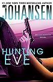 Hunting Eve (An Eve Duncan Novel)