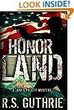 Honor Land: A Hard Boiled Murder Mystery (A James Pruett Mystery Book 3)