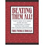 img - for Beating Them All!: Thirty Days to a Magic Score on Any Elementary Literacy Instruction Exam for Teacher Certification (Boosalis) (Paperback) - Common book / textbook / text book
