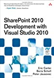 SharePoint 2010 Development with Visual Studio 2010 (Microsoft .NET Development Series)