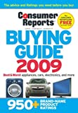 Consumer Reports The Buying Guide 2009 (Consumer Reports Buying Guide)