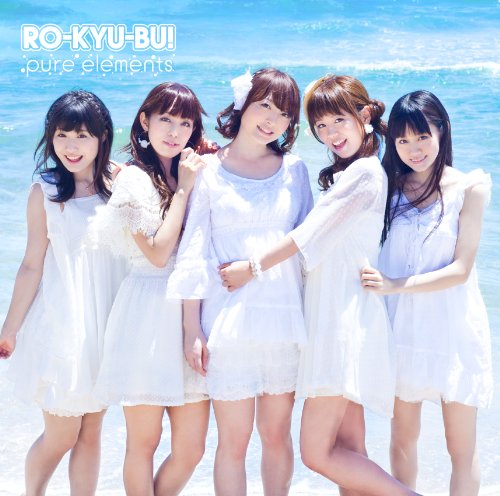 RO-KYU-BU! 1st Album 「pure elements」