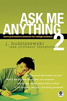 Ask Me Anything 2, More Provocative Answers for College Students