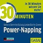30 Minuten Power-Napping | Stefanie Demmler,Solveig Lanske,Dörthe Ziemer