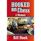 Hooked on Chess: A Memoirby B. C. Hook