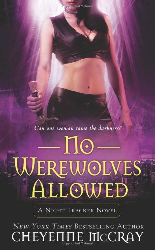 Image of No Werewolves Allowed (Night Tracker, Book 2)