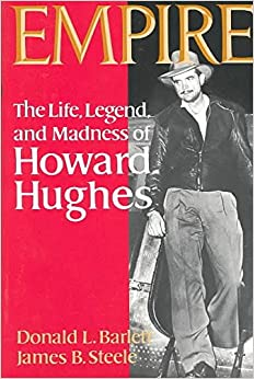 an introduction to the life and legend of howard hughes The paperback of the empire: the life, legend, and madness of howard hughes by donald l bartlett, james b steele | at barnes & noble free shipping.