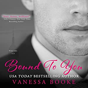 Bound to You Boxed Set Audiobook