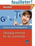 �bungsgrammatik f�r die Grundstufe :...