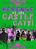Revenge of the Castle Cats (The Grimm Chronicles Book 3)