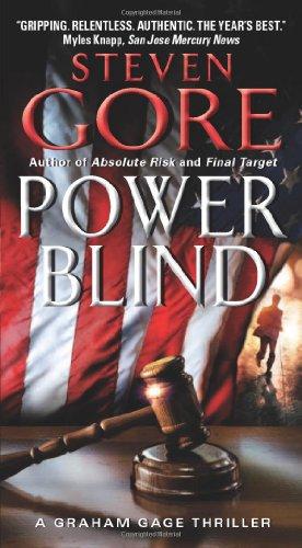 Power Blind: A Graham Gage Thriller by Steven Gore