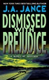 Dismissed with Prejudice (J. P. Beaumont Novel Book 7)
