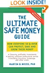 The Ultimate Safe Money Guide: How Ev...