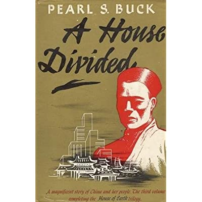 """""""A House Divided"""" by Pearl S. Buck 