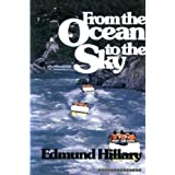 From the Ocean to the Sky ~ Edmund Hillary