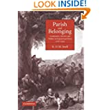 Parish and Belonging: Community, Identity and Welfare in England and Wales, 1700-1950