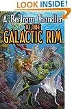 To the Galactic Rim (John Grimes Saga)