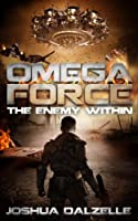 Omega Force: The Enemy Within (OF4) (English Edition)