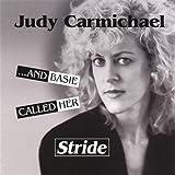 Songtexte von Judy Carmichael - And Basie Called Her Stride