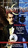 Vincent Price Presents - Volume One: Four Radio Dramatizations (The Colonial Radio Theatre on the Air)