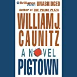 Pigtown | William J. Caunitz