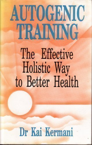 Autogenic Training: Effective Holistic Way to Better Health