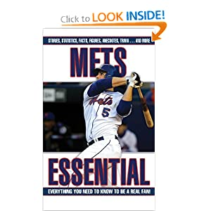 Mets Essential: Everything You Need to Know to be a Real Fan Matthew Silverman