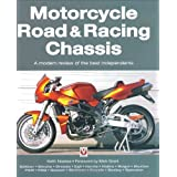 Motorcycle Road and Racing Chassis Designs: A Modern Review of the Best Independentsby Keith Noakes