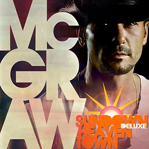 Tim Mcgraw - Sundown Heaven Town - Zortam Music
