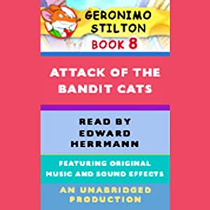 Geronimo Stilton Book 8: Attack of the Bandit Cats | [Geronimo Stilton]