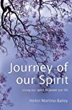 img - for Journey of our Spirit: Using our spirit to power our life book / textbook / text book