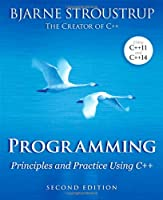 Programming: Principles and Practice Using C++, 2nd Edition Front Cover