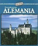 Descubramos Alemania (Descubramos Paises del Mundo)