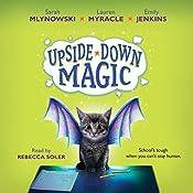 Upside-Down Magic #1 | Sarah Mlynowski, Lauren Myracle, Emily Jenkins