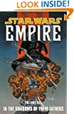 In the Shadows of Their Fathers (Star Wars: Empire, Vol. 6)