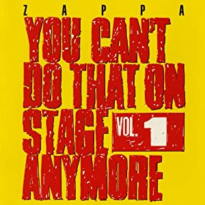 You Can't Do That on Stage Anymore 1