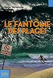 """Afficher """"Le Fantôme des plages"""""""