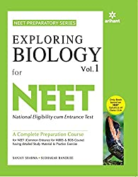 Exploring Biology - Vol. 1 for Medical Entrances CBSE AIPMT,AIIMS,UP CPMT,MANIPAL,KCET WB JEE,MH-CET,BCECE,EAMCET OJEE & all other National & Regional exams