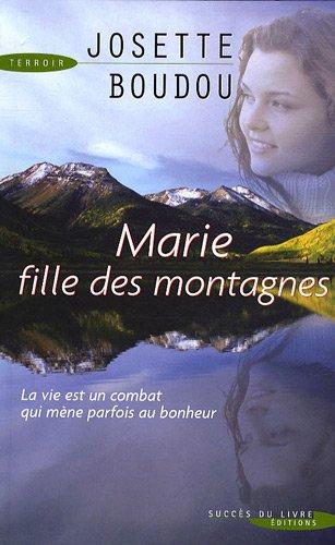 Marie, fille des montagnes