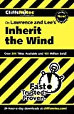 CliffsNotes on Lawrence & Lee's Inherit the Wind (Cliffsnotes Literature Guides)