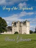 Song of the Highlands (The Highlander Series Book 1)