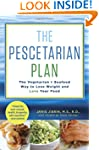 The Pescetarian Plan: The Vegetarian...
