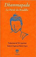 Dhammapada - La parole du Bouddha